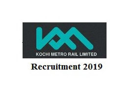 Kochi Metro Rail Limited Recruitment 2019,govtjobs