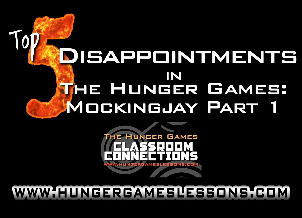Top 5 Disappointments in Mockingjay Part 1