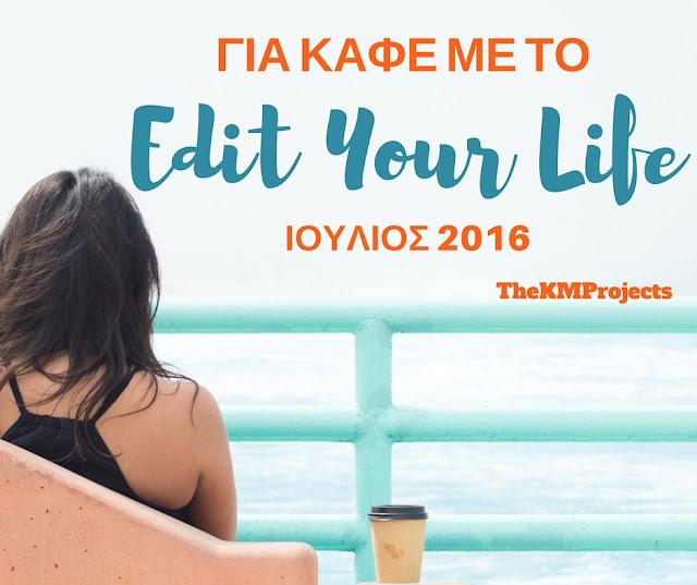 Best of Edityourlife July2016
