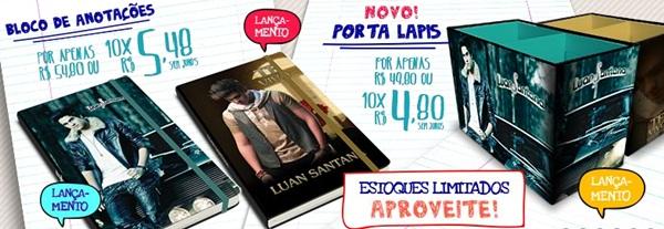bc2e75f1a Tem mais lançamentos na Luan Santana Shop: Bloco de Anotações por apenas R$  54,80 e Porta Lápis por R$ 49,90. Esses produtos estão em estoque limitado,  ok?