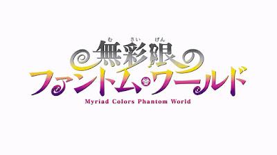 Musaigen no Phantom World Subtitle Indonesia [Batch]
