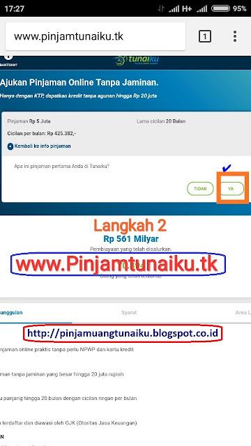B.Gambar langkah 2 pengajuan pinjaman uang tanpajaminan via link web promo tunaiku www.Pinjamtunaiku.tk
