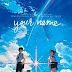 Kimi no Na Wa: o anime sensacional