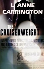 http://www.amazon.com/Cruiserweight-L-Anne-Carrington-ebook/dp/B005FYUMTK/ref=la_B0055STQL6_1_6?s=books&ie=UTF8&qid=1399666324&sr=1-6