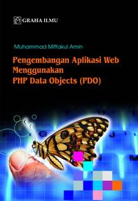Pengembangan Aplikasi Web Menggunakan PHP Data Objects (PDO)