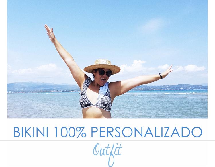 BIKINI o BAÑADOR PERSONALIZABLE 100% · Outfit