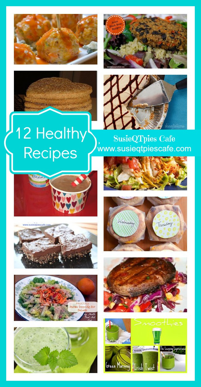 SusieQTpies Cafe: 12 Healthier Lifestyle Healthy Recipes
