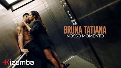 bruna tatiana nosso momento <Mp3>www.kanawam usik.com<Download><2018>