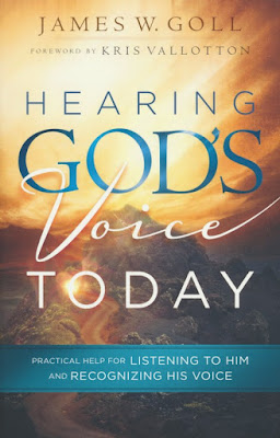 Hearing God's Voice Today by James W. Goll on Daily Favor Blog