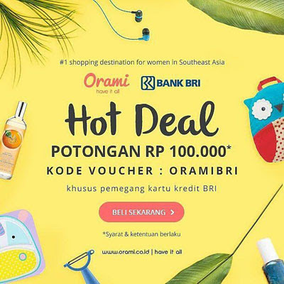 BRI Hot Deal – Orami