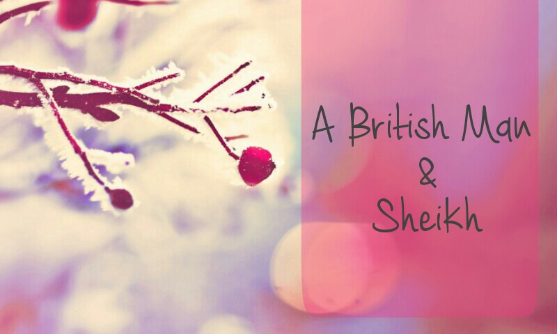 A British Man & Sheikh