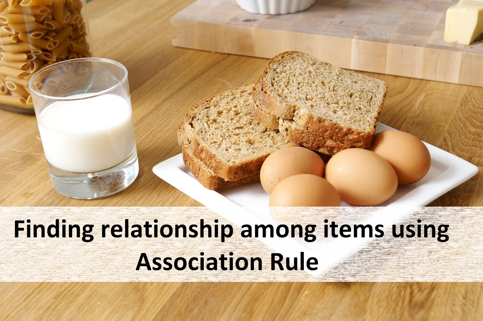 Finding relationship among items using Association Rule