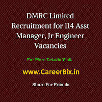 DMRC Limited Recruitment for 114 Asst Manager, Jr Engineer Vacancies