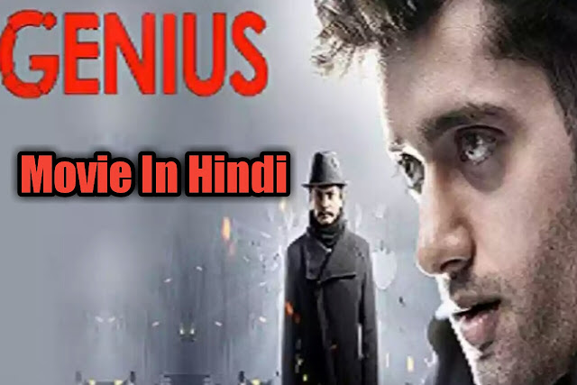 Genius 2018 full movie download in HD 720p - genius full movie,genius full movie download,genius full movie telugu,genius full movie 2018,genius full movie in hindi,genius full movie download 2018,genius full movie free download,genius full movie cast,genius full movie download in hindi 2018,genius full movie download telugu