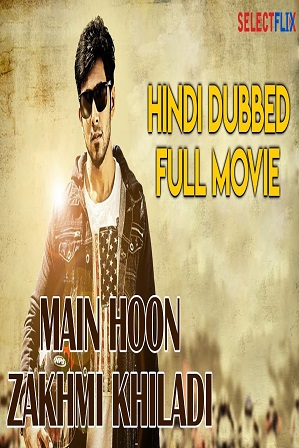 Main Hoon Zakhmi Khiladi (2018) 300MB Full Hindi Dubbed Movie Download 480p HDRip thumbnail