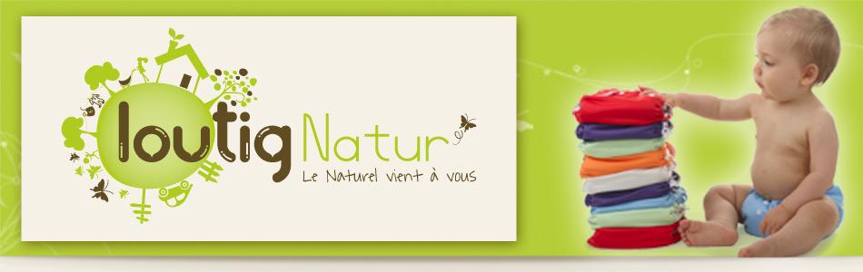 loutig natur 39 produits naturels pour les b b s et leur maman. Black Bedroom Furniture Sets. Home Design Ideas