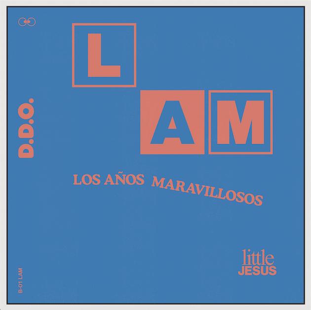 LITTLE JESUS PRESENTA: LOS AÑOS MARAVILLOSOS