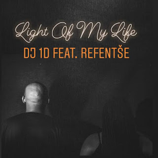 DJ 1D Feat. Refentse – Light Of My Life