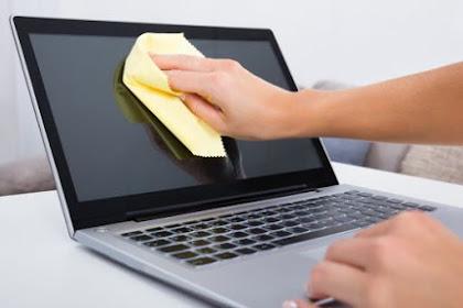 Cara Sederhana Merawat Laptop Yang Baik Dan Benar