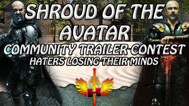 Shroud Of The Avatar Announced Community Trailer Contest, Haters Lose Their Minds, LOL!