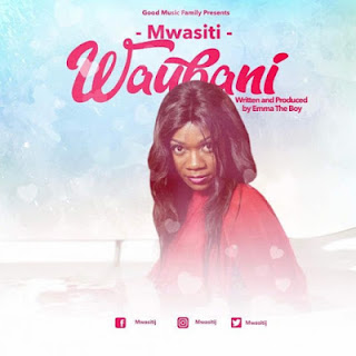 DOWNLOAD: Mwasiti - Wahubani (Mp3). ||AUDIO