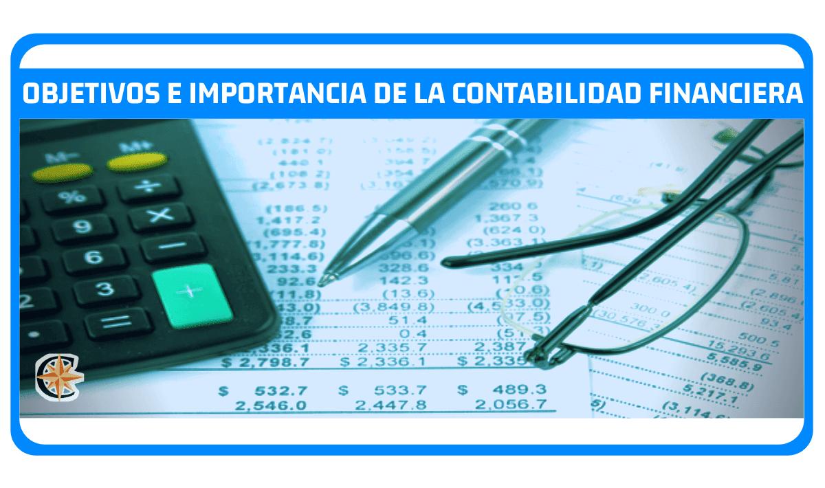 Objetivos e Importancia de la Contabilidad Financiera