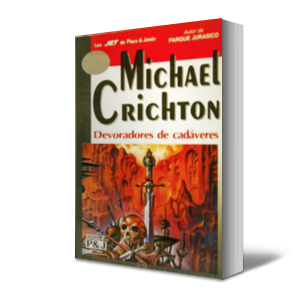 Tras El Horizonte Devoradores De Cadáveres Michael Crichton