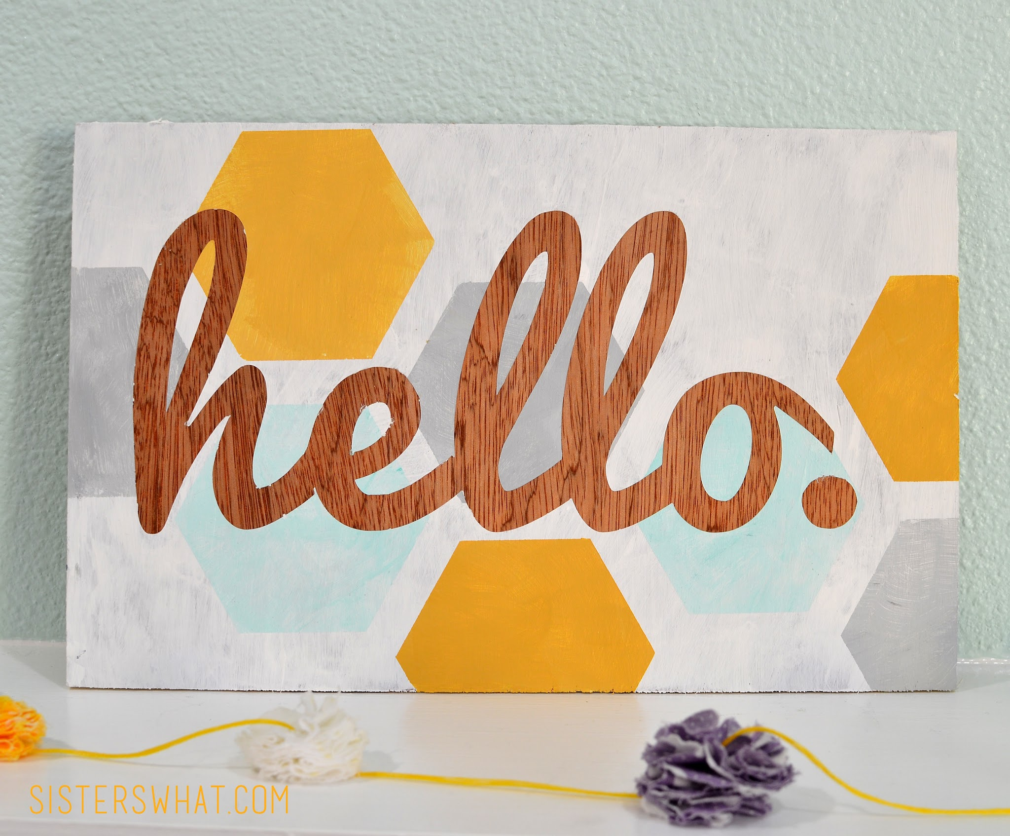 DIY home hello sign