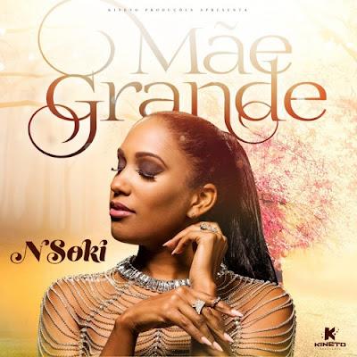 Nsoki - Mãe Grande ( Kizomba 2018 ) ( DOWNLOAD )