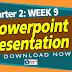 2nd Quarter: WEEK 9 PowerPoint Presentation (UPDATED)