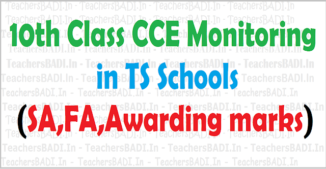 10th Class CCE Monitoring,TS Schools,SA,FA,Awarding marks for X Class