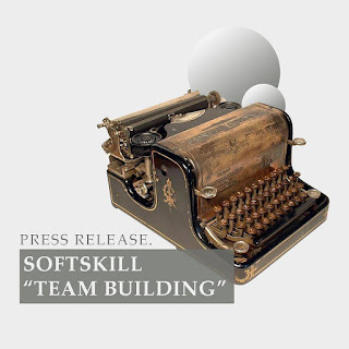 "[PRESS RELEASE SOFTSKILL ""TEAM BUILDING""]"