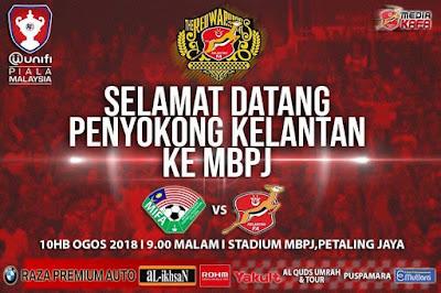 Live Streaming MIFA vs Kelantan Piala Malaysia 10.8.2018