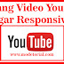 Cara Pasang Video Youtube Di Blog agar Responsive
