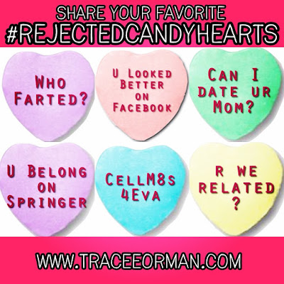 Valentines Day Rejected Candy Hearts www.traceeorman.com
