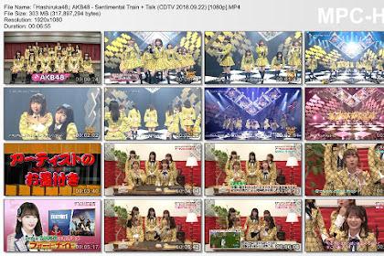 AKB48 - Sentimental Train & Talk CDTV 180922