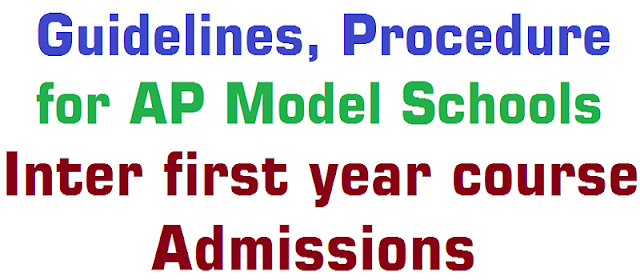 guidelines,procedure for apms inter first year course admissions 2018,online application form,last date,schedule,certificates verification,selection list,merit list