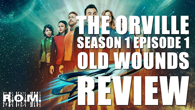 """The Orville Season 1 Episode 1 """"Old Wounds"""" Review"""