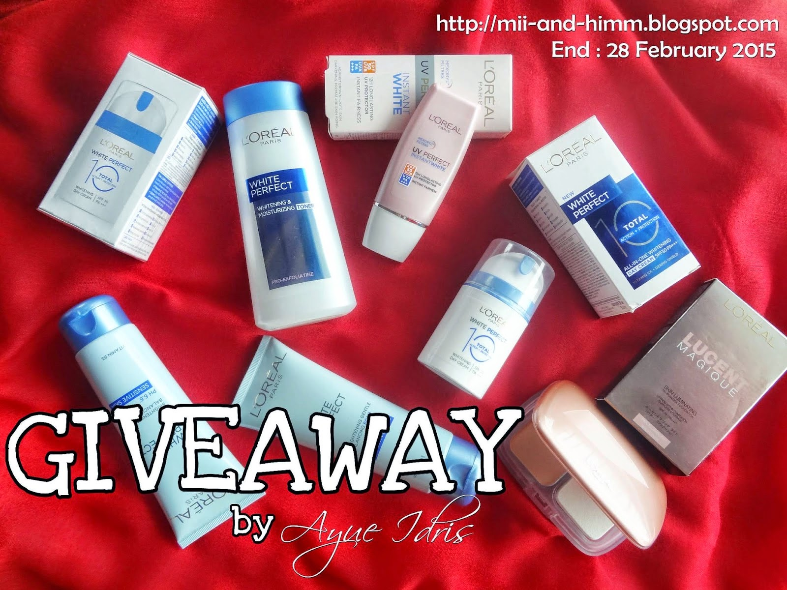 http://mii-and-himm.blogspot.com/2015/02/giveaway-loreal-paris-by-ayue-idris.html