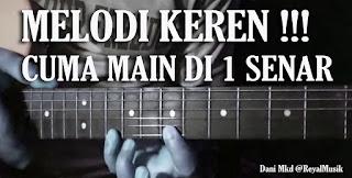 Belajar Melodi Gitar Untuk Pemula