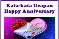 Kata-Kata Ucapan Happy Anniversary Untuk Pacar / Suami Istri / Anak / Teman