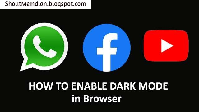 How to enable dark mode in whatsapp web facebook youtube gmail in browser