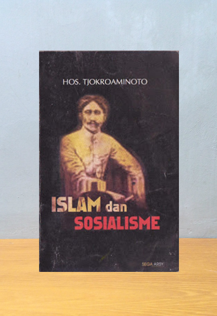 ISLAM DAN SOSIALISME, HOS Tjokroaminoto