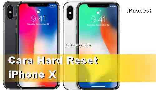 Cara Hard reset iPhone X