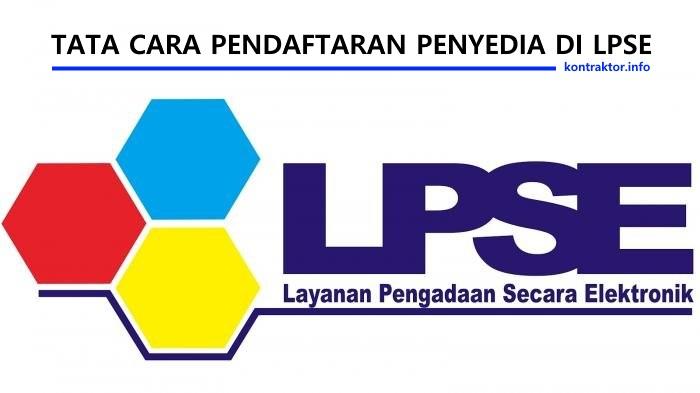Tata Cara Mendaftar di LPSE - Info Kontraktor