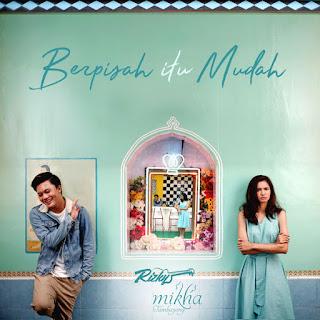 Lirik Lagu Rizky Febian, Mikha Tambayong - Berpisah Itu Mudah - Pancaswara Lyrics