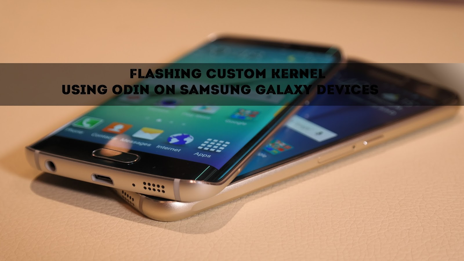 How To Flash/Install A Custom Kernel Using Odin On Samsung