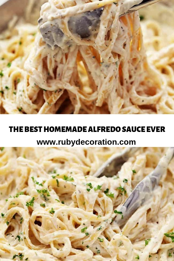 THE BEST HOMEMADE ALFREDO SAUCE EVER