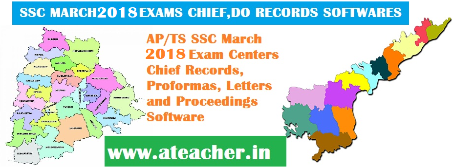 AP TS SSC (10th Class) Public Examinations March (April) 2017-2018 Examination Center Chief,DO Proforma Software