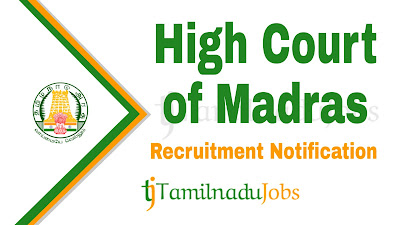 High Court of Madras Recruitment notification 2019, govt jobs for law degree